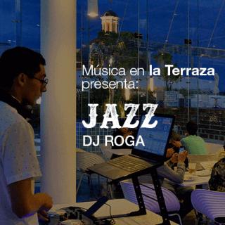 DJ ROGA   Jazz   Actividades   Museo Amparo, Puebla.