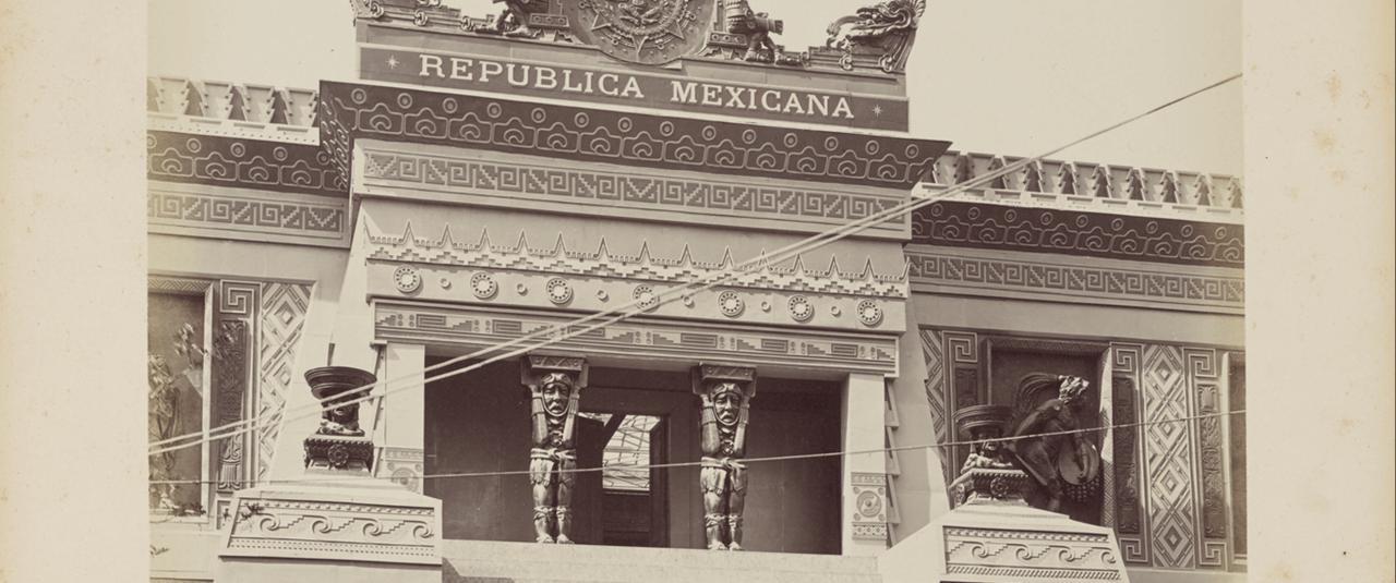 Pabellón de México | La metrópolis en América Latina, 1830-1930 | Museo Amparo, Puebla