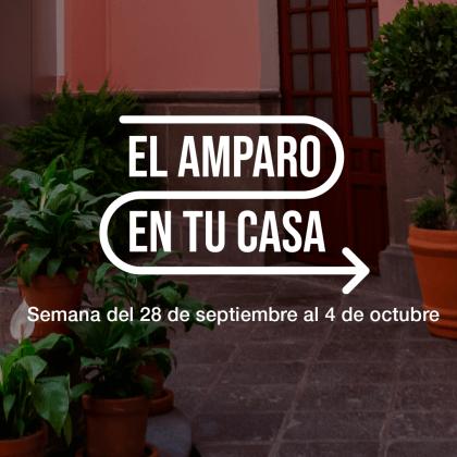 Del 28 de septiembre al 4 de octubre   Actividades   Museo Amparo, Puebla.