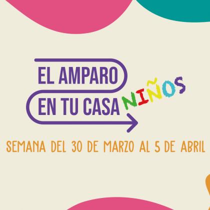 El Amparo en tu casa | Niños | Actividades | Museo Amparo, Puebla.